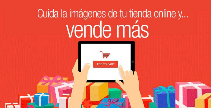 Cuida las imágenes de tu tienda online y vende más