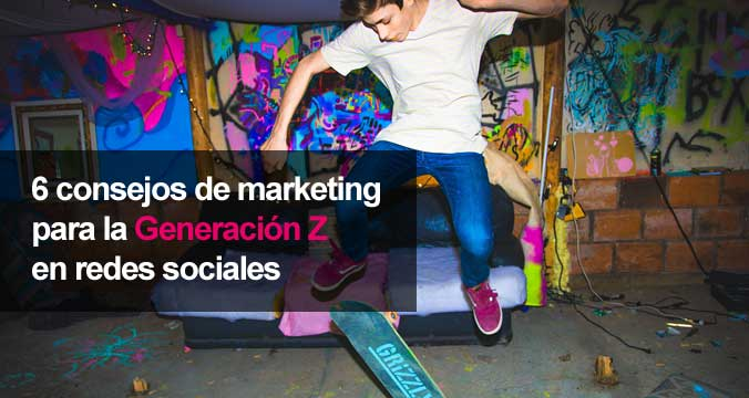 Marketing Generación Z